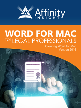 Microsoft Word for MAC Manual - 2016 version | Legal Microsoft Office Training
