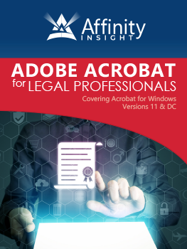 Adobe Acrobat for Legal Professionals Manual | Legal pdf Software Training