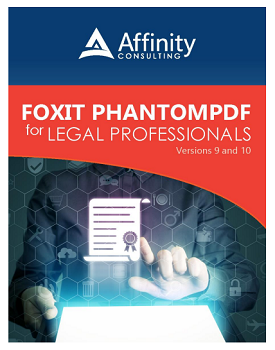 Foxit PhantomPDF Manual for Versions 9 and 10 | Legal PDF Software Training