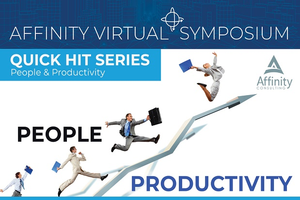 Affinity Virtual Symposium - PEOPLE PRODUCTIVITY Quick Hits Series | Law firm management