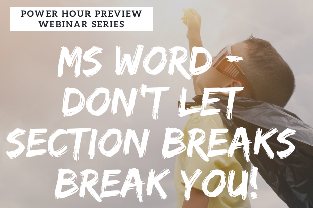 2020 Power Hour Preview Series - Microsoft Word Section Breaks | Legal Microsoft Office Training