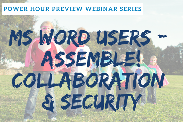 2020 Power Hour Preview Series - Collaboration and Security | Legal Microsoft Office Training