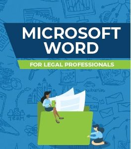 Microsoft Word for Legal Professionals Digital Course   Legal MS Office Training